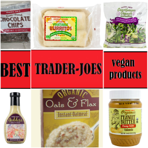 Top 6 Vegan Products to Buy at Trader Joes